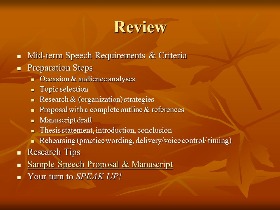 Review Mid-term Speech Requirements & Criteria Preparation Steps