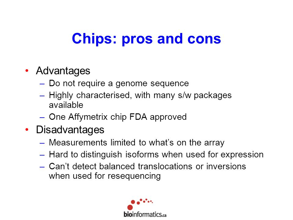 Chips: pros and cons Advantages Disadvantages