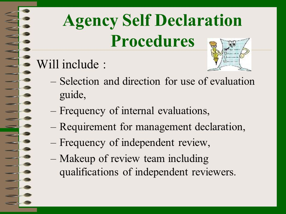 Agency Self Declaration Procedures