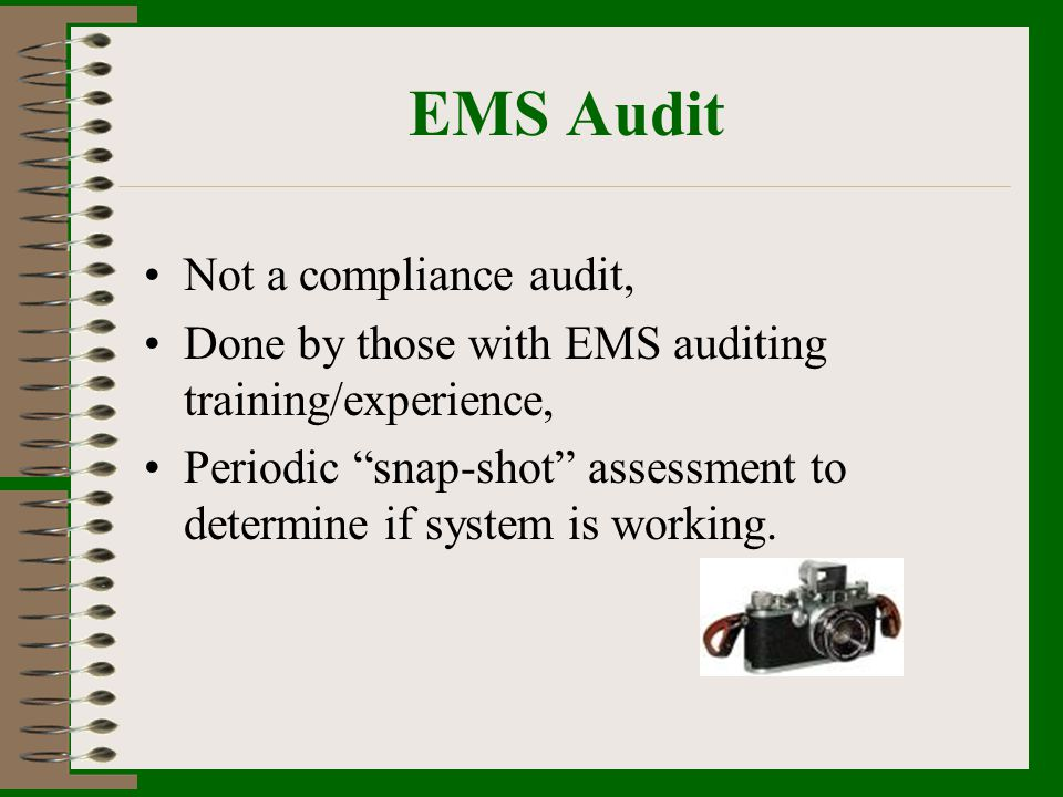 EMS Audit Not a compliance audit,