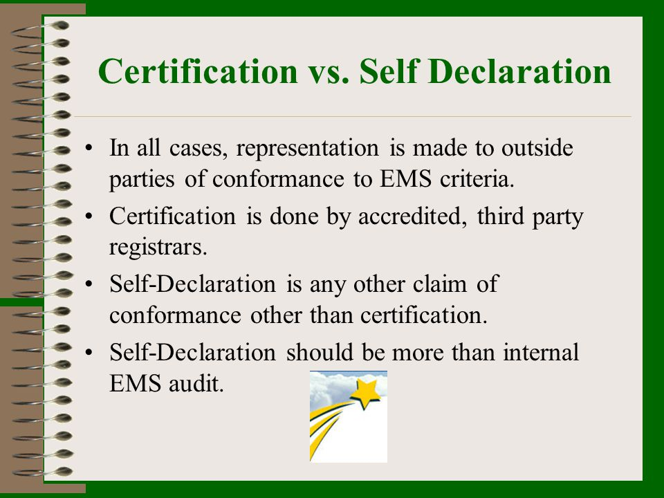 Certification vs. Self Declaration