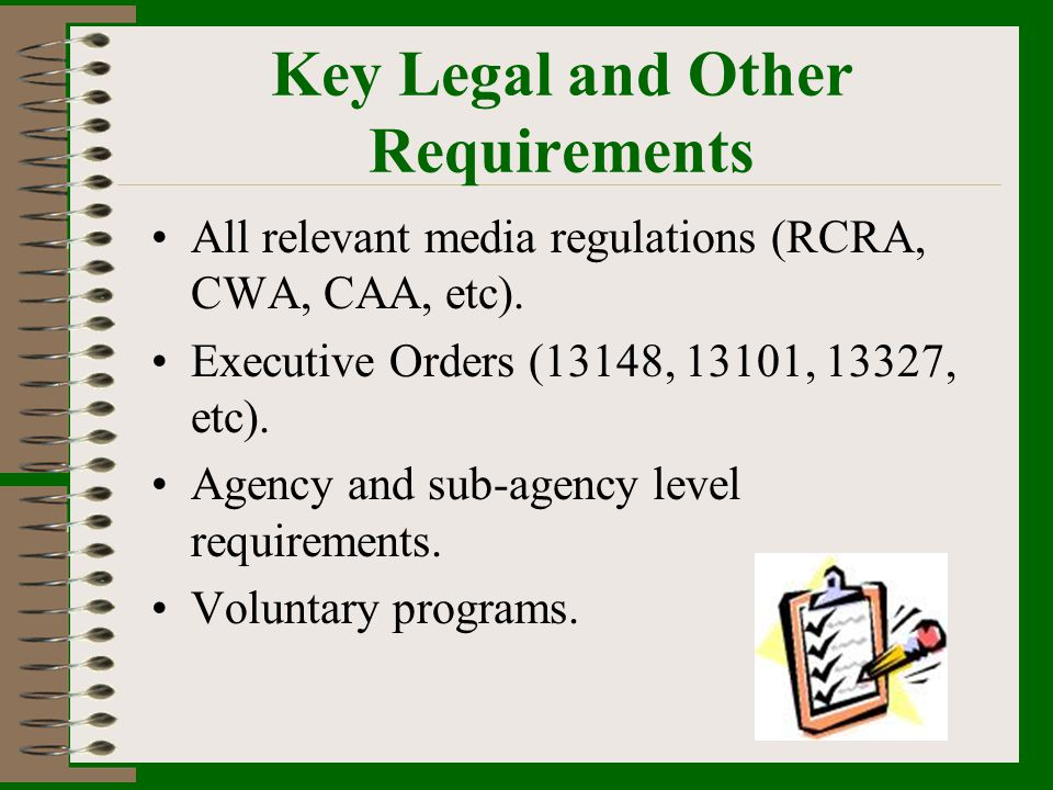 Key Legal and Other Requirements