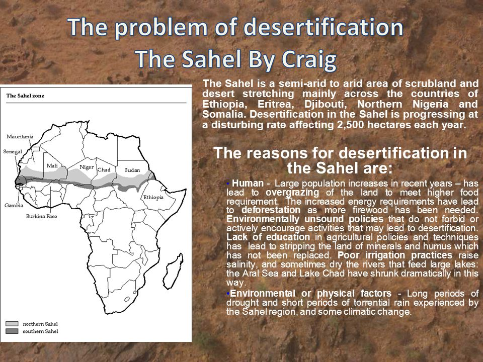 the features of desertification and its reasons Global desertification vulnerability map lake chad in a 2001 satellite image, with the actual lake in blue some countries have developed biodiversity action plans to counter its effects, particularly in reforestation gets at one of the root causes of desertification and is not just a treatment of the.
