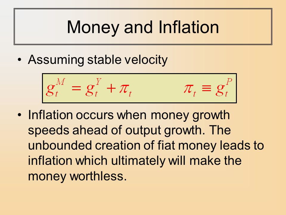 Money and Inflation Assuming stable velocity