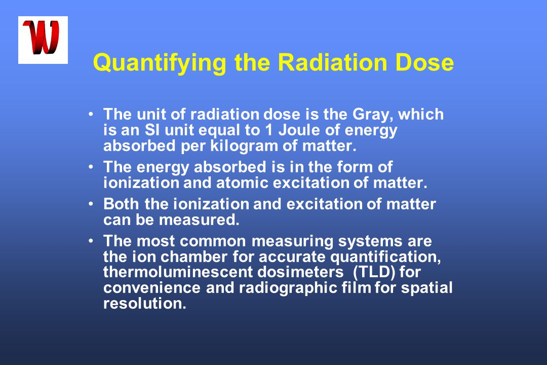 Quantifying the Radiation Dose