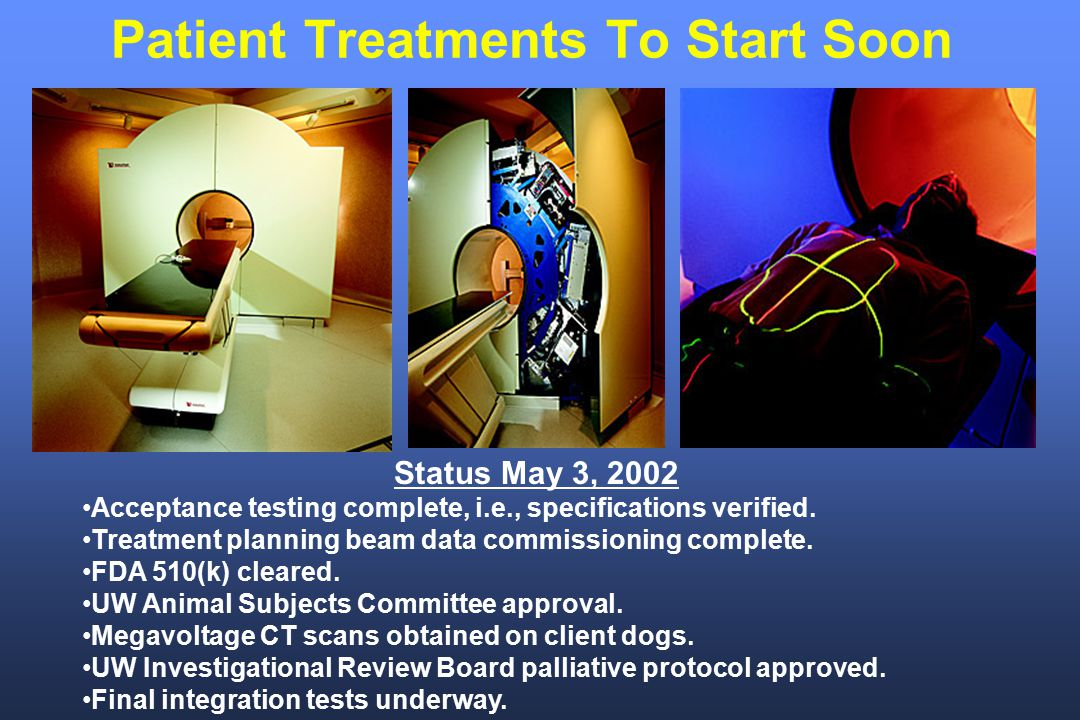 Patient Treatments To Start Soon