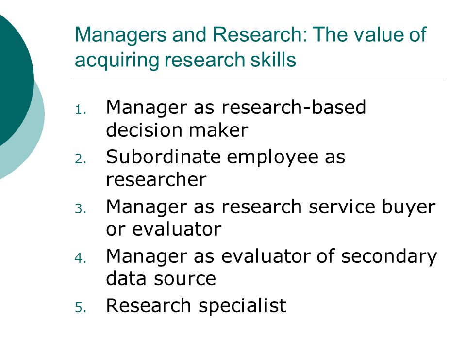 Managers and Research: The value of acquiring research skills