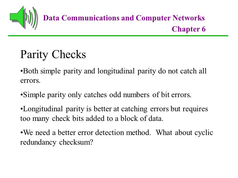 Parity Checks Data Communications and Computer Networks