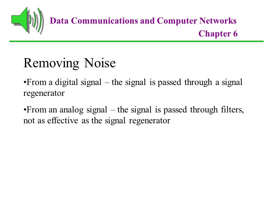 Removing Noise Data Communications and Computer Networks