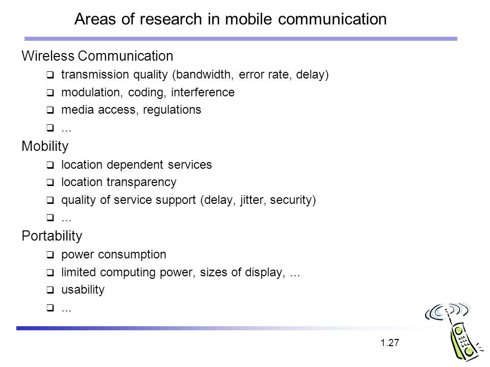 Areas of research in mobile communication