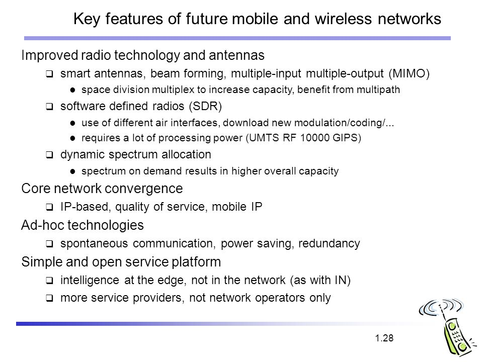 Key features of future mobile and wireless networks