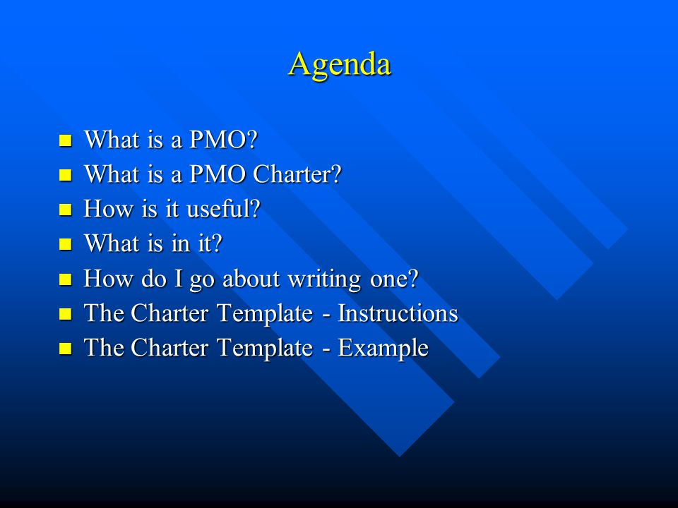 Agenda What Is A PMO Charter How It Useful