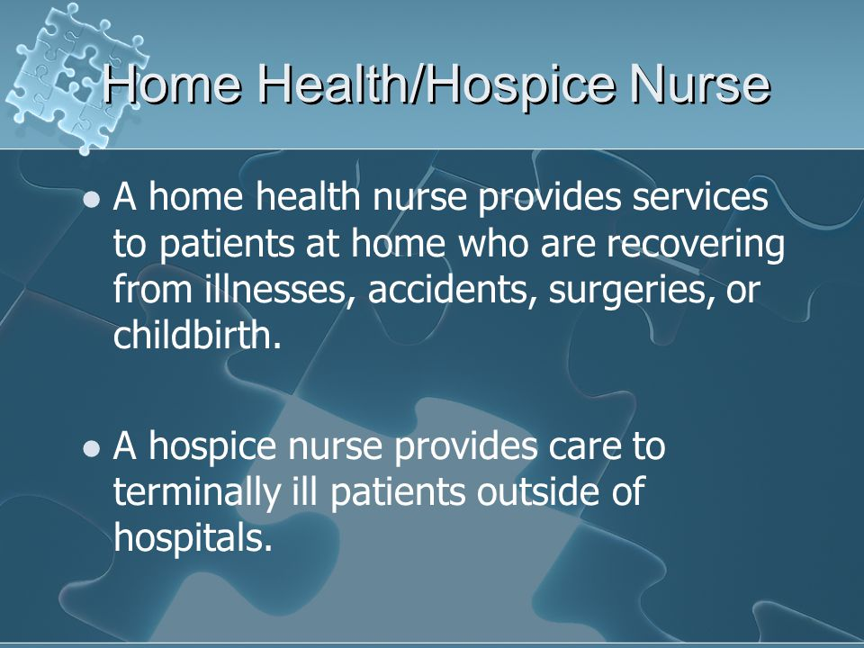 Home Health/Hospice Nurse