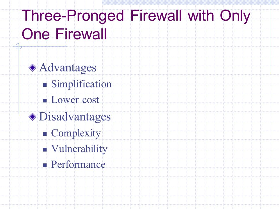 Three-Pronged Firewall with Only One Firewall