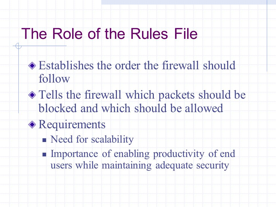 The Role of the Rules File