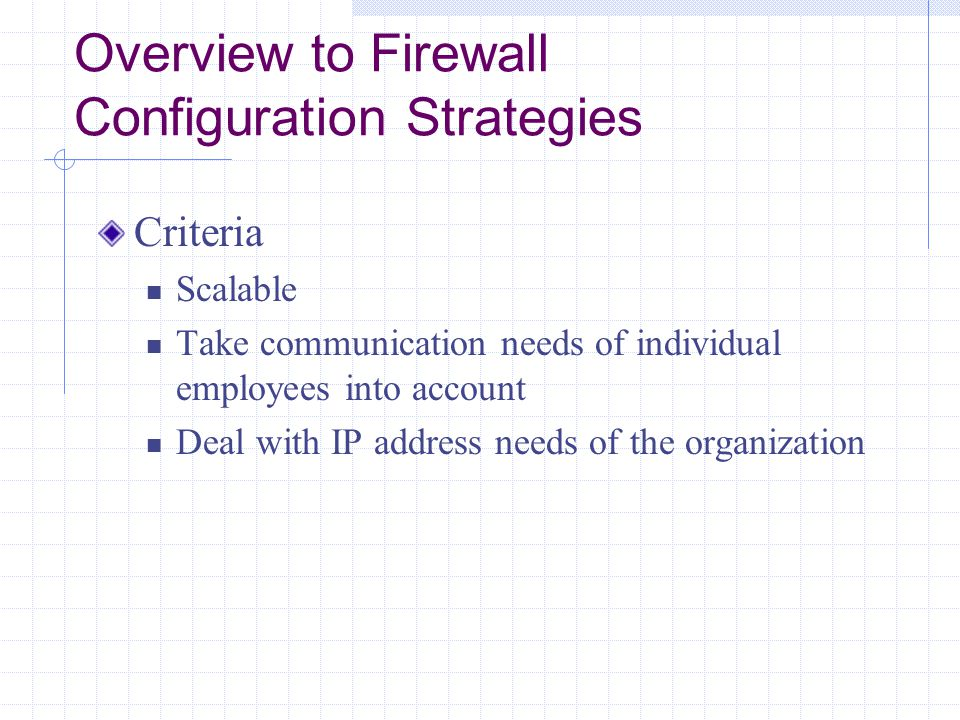 Overview to Firewall Configuration Strategies