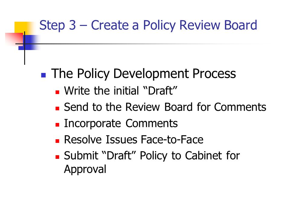 Step 3 – Create a Policy Review Board
