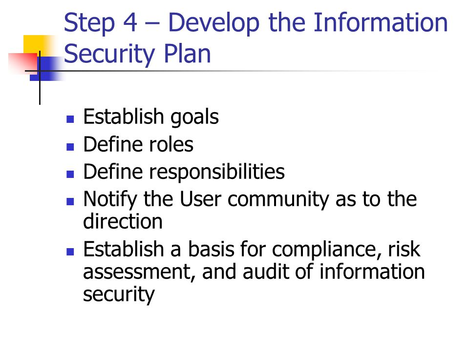 Step 4 – Develop the Information Security Plan