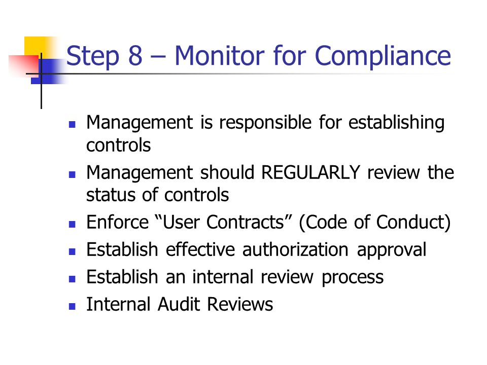 Step 8 – Monitor for Compliance