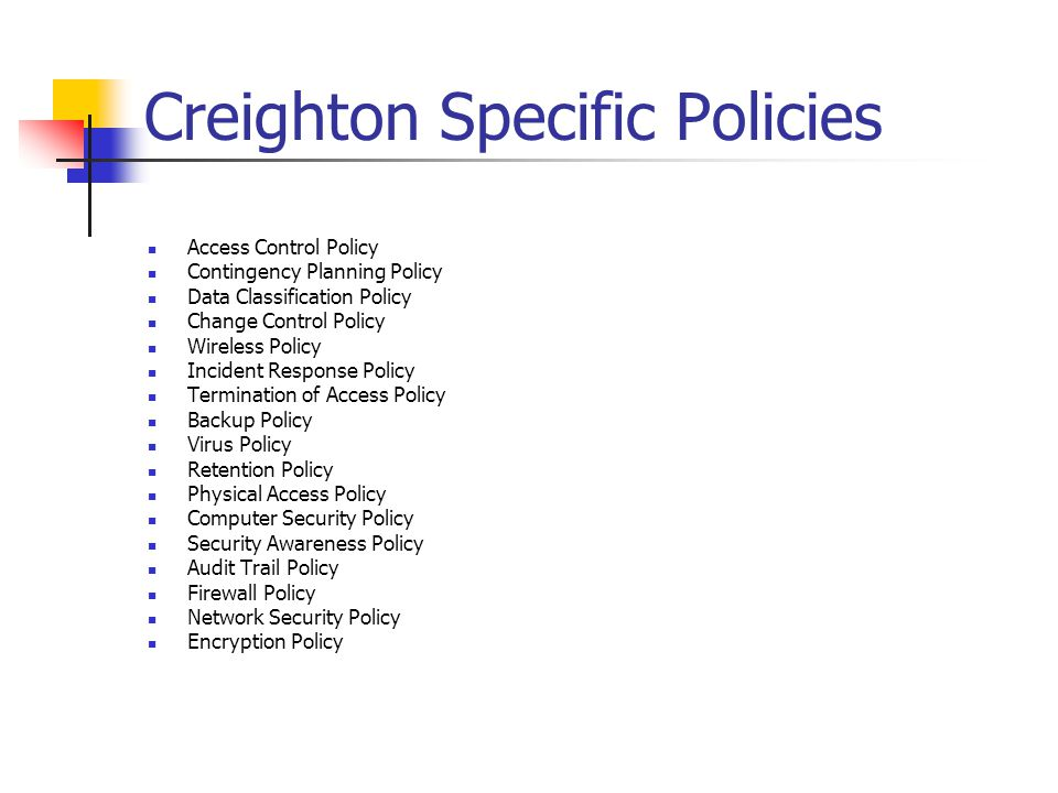 Creighton Specific Policies