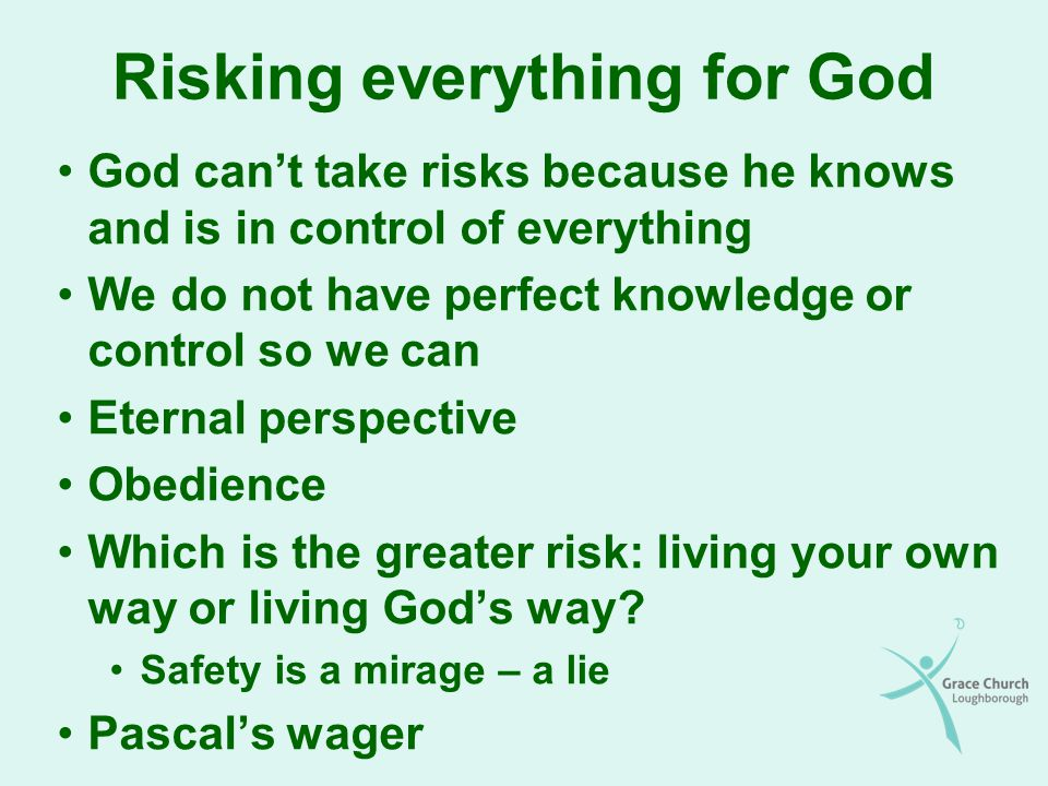 Risking everything for God