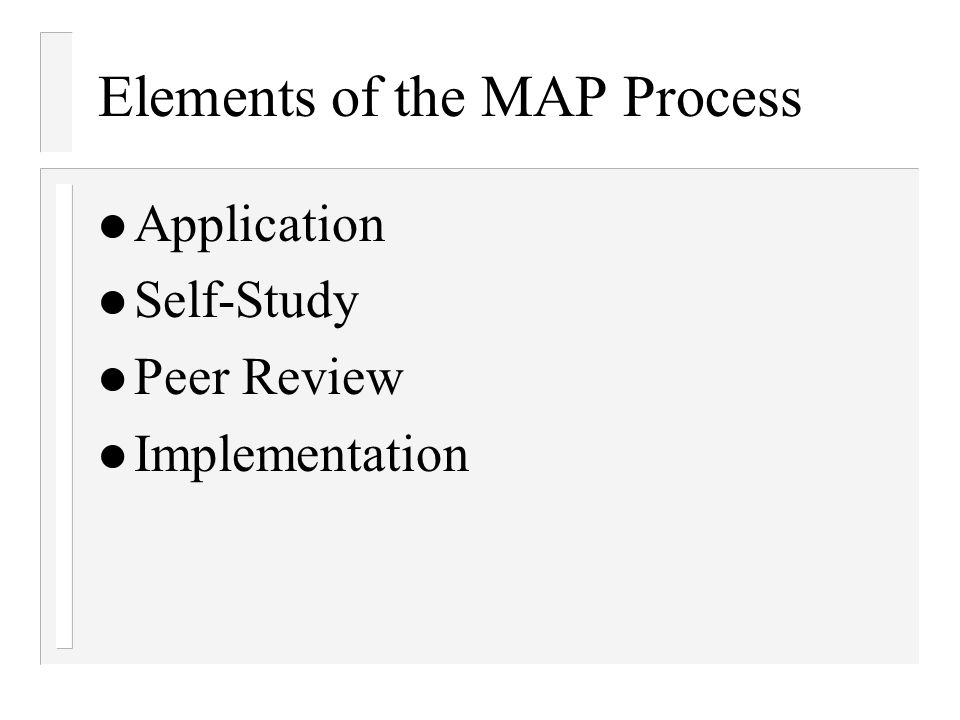 Elements of the MAP Process