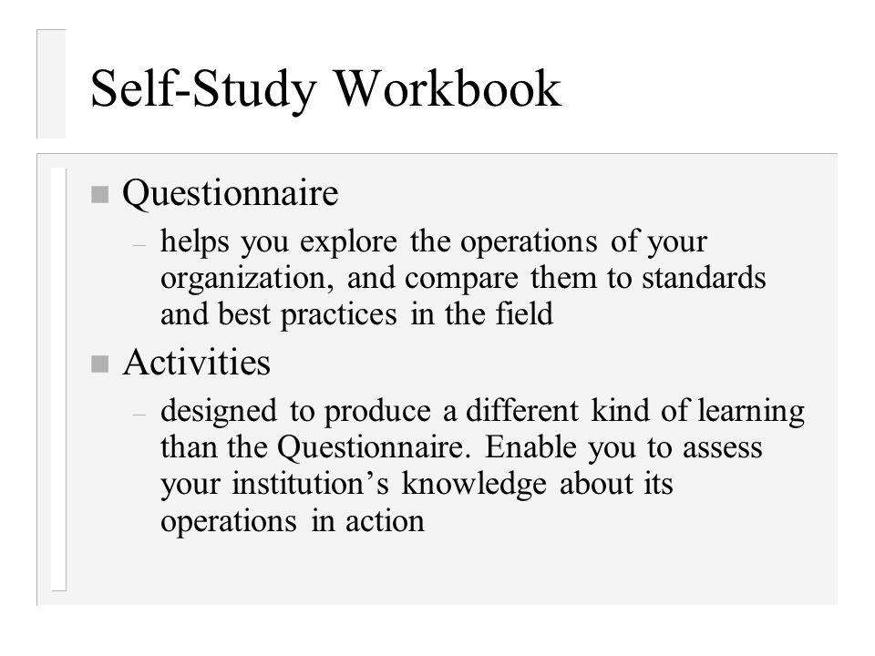 Self-Study Workbook Questionnaire Activities