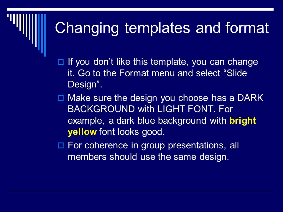 Changing templates and format