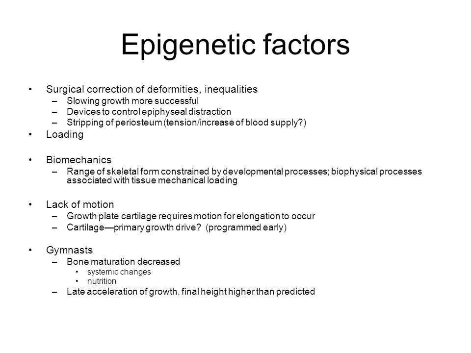 Epigenetic factors Surgical correction of deformities, inequalities