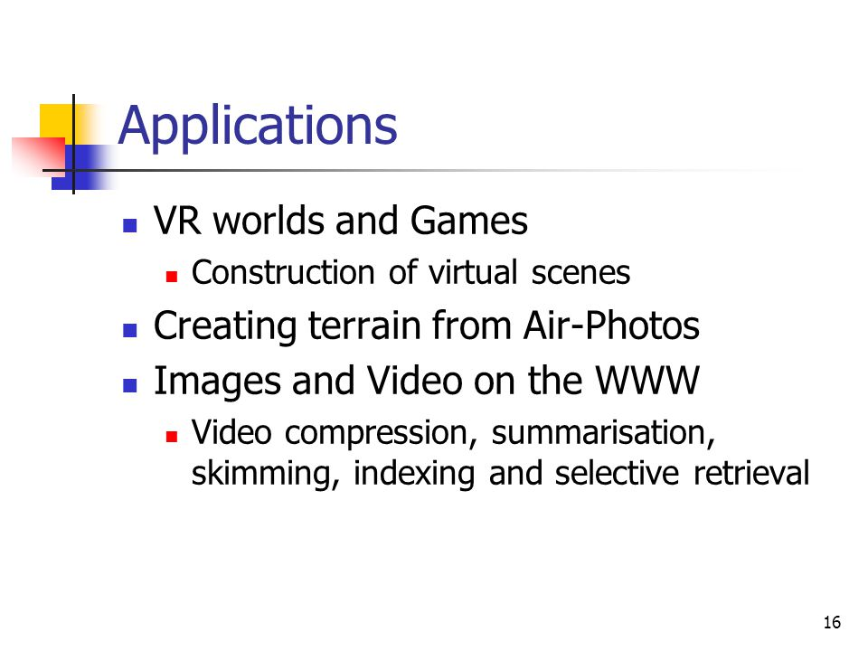 Applications VR worlds and Games Creating terrain from Air-Photos