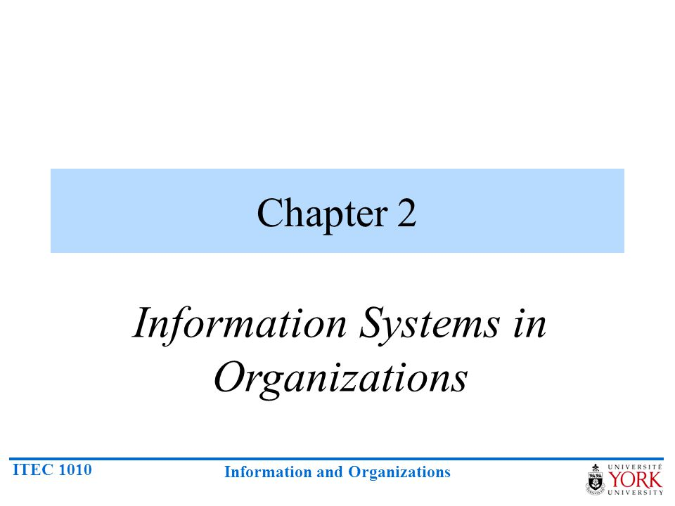 Information Systems in Organizations