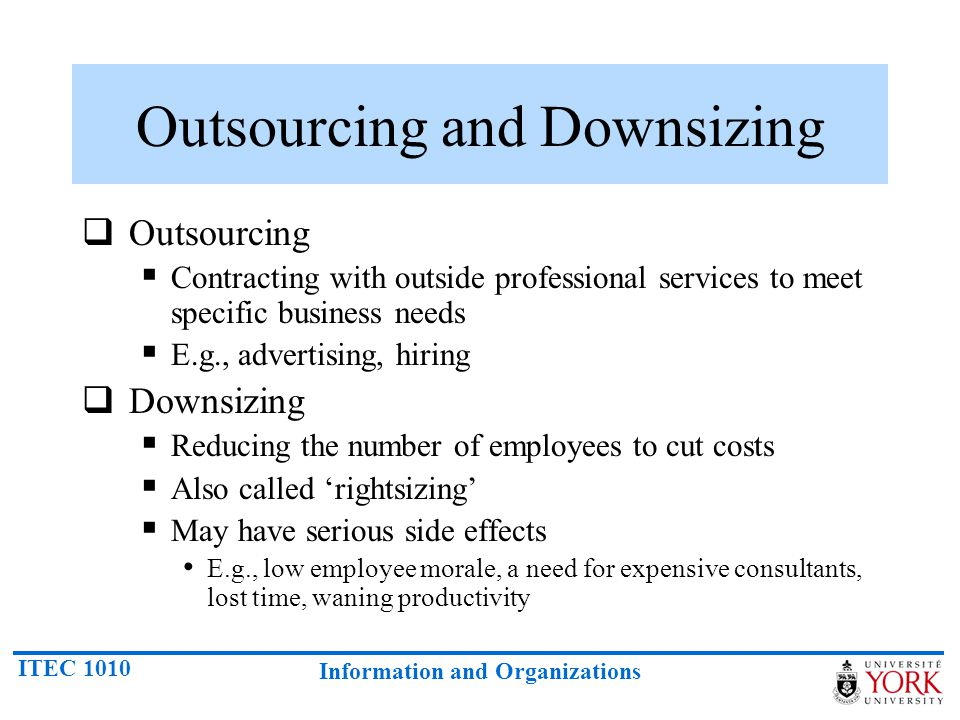 Outsourcing and Downsizing