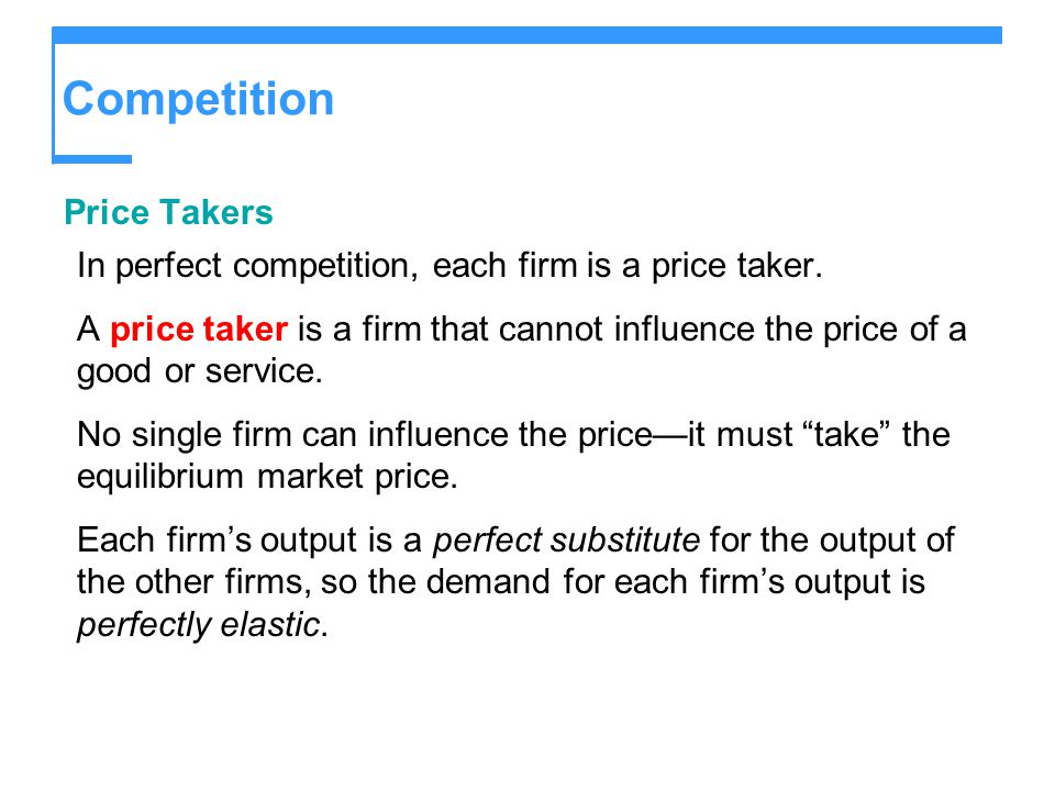 Competition Price Takers