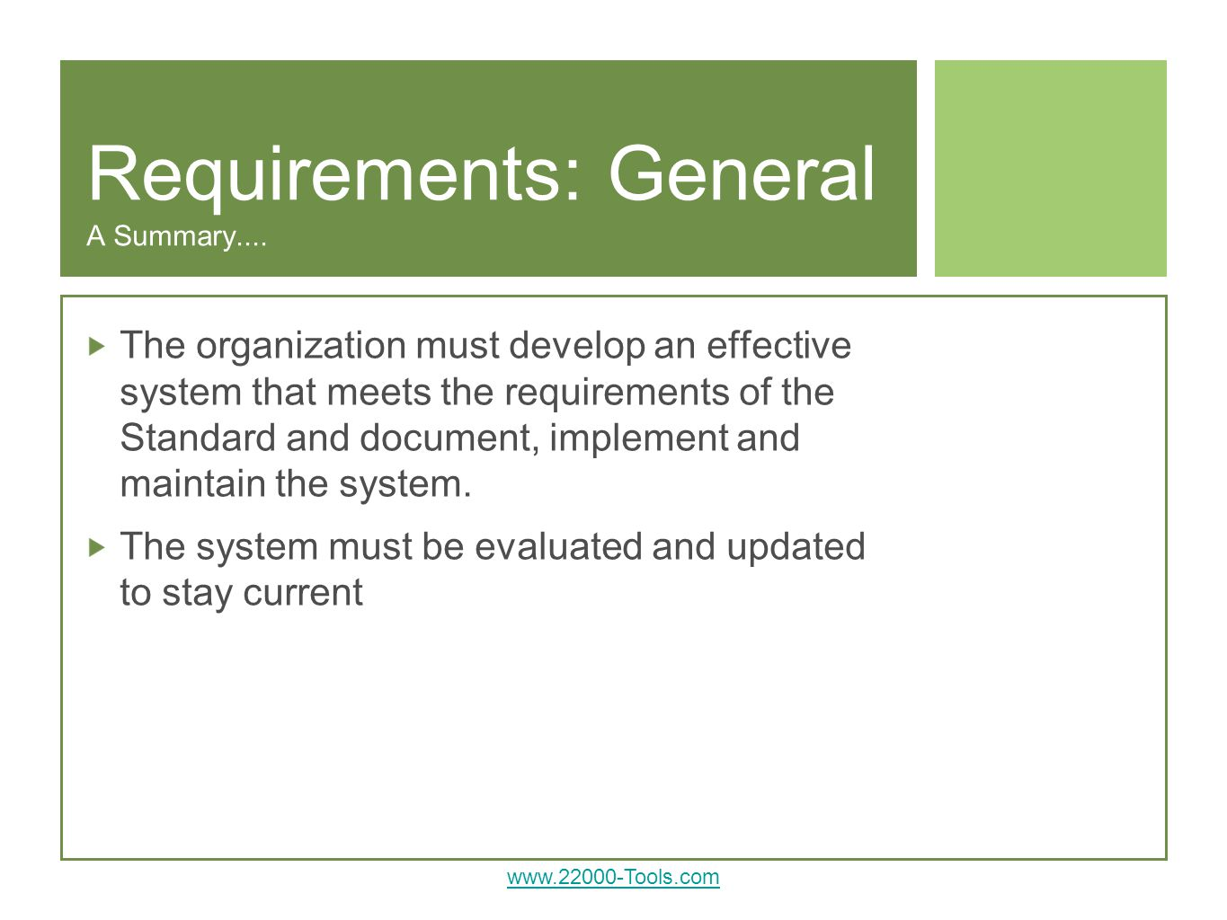Requirements: General A Summary....