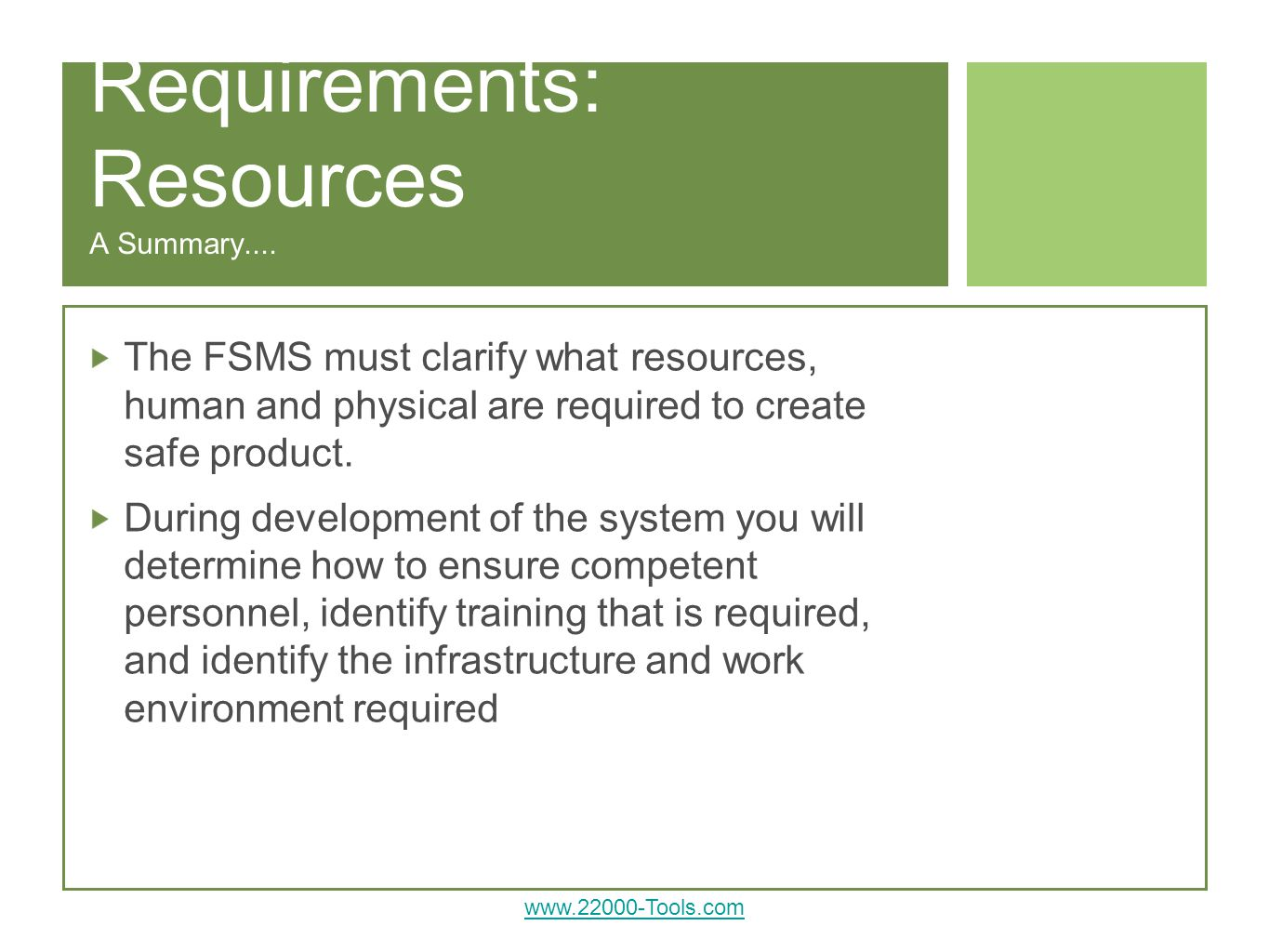 Requirements: Resources A Summary....