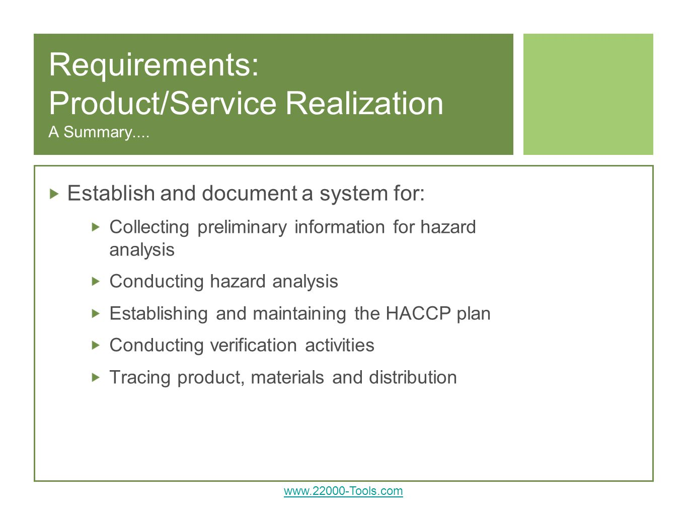 Requirements: Product/Service Realization A Summary....