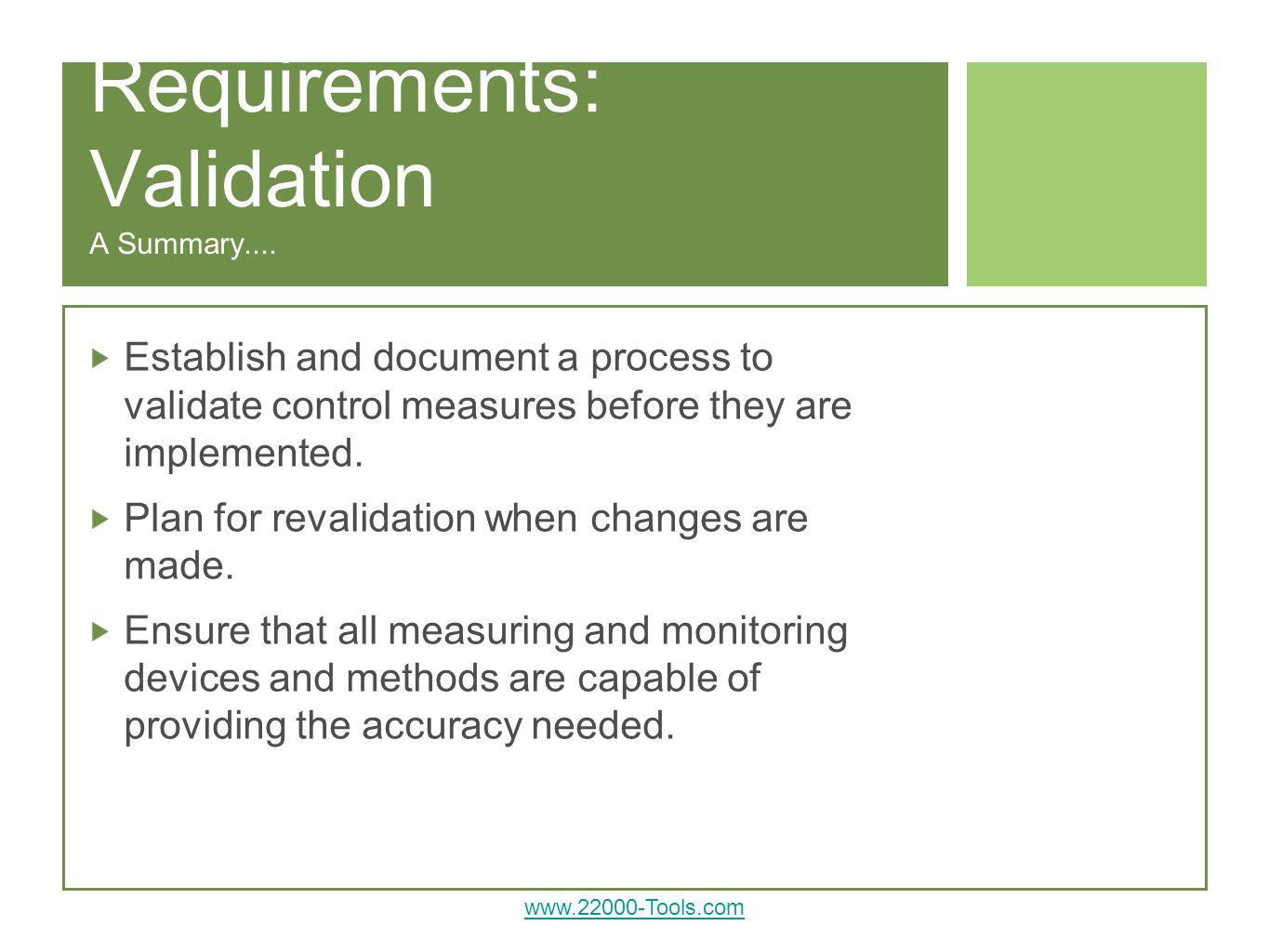 Requirements: Validation A Summary....