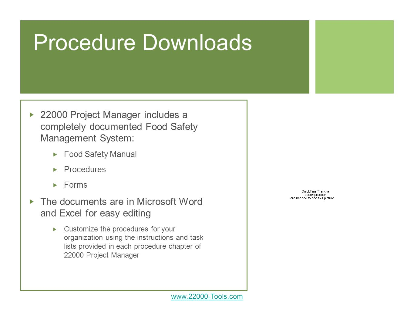 Procedure Downloads Project Manager includes a completely documented Food Safety Management System:
