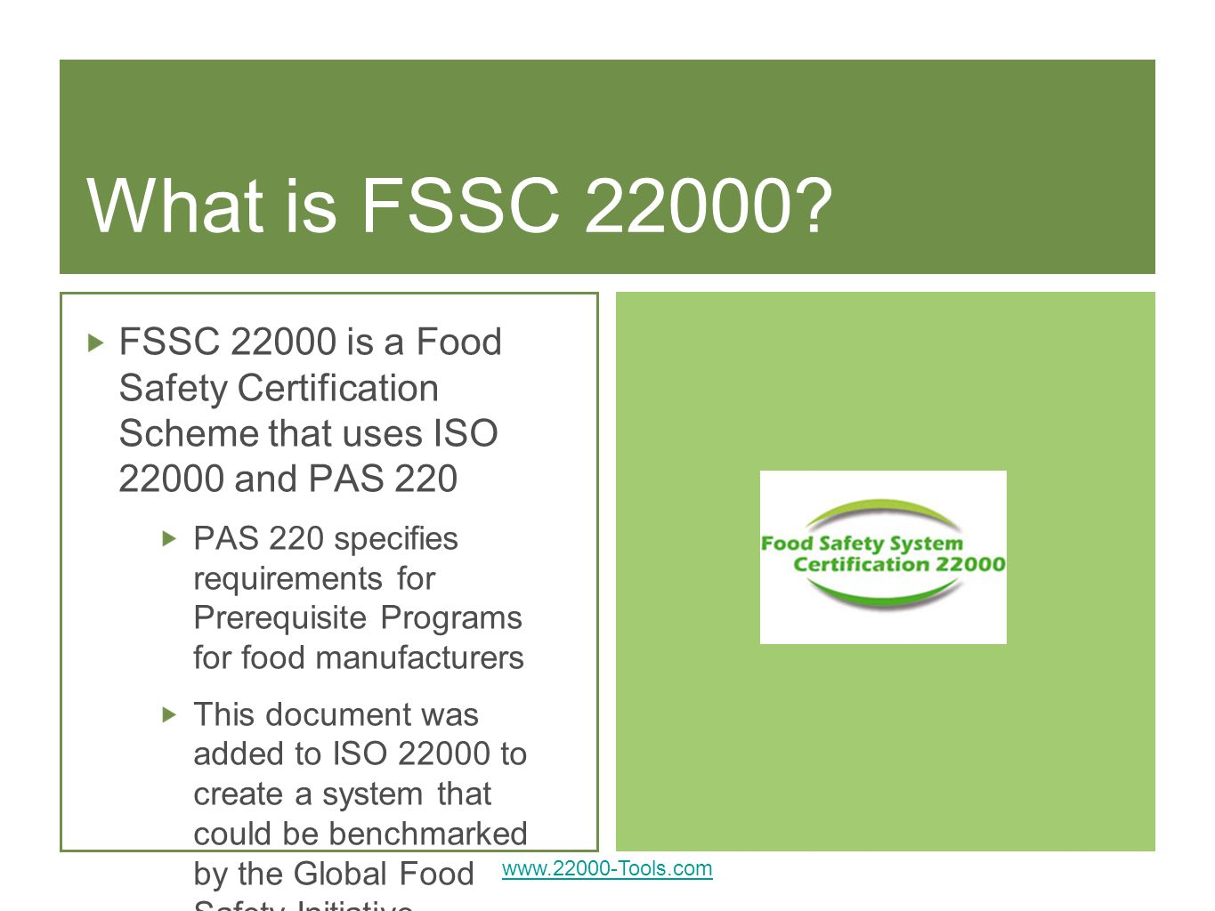 What is FSSC FSSC is a Food Safety Certification Scheme that uses ISO and PAS 220.