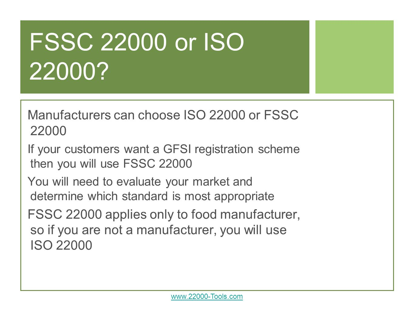 FSSC or ISO Manufacturers can choose ISO or FSSC
