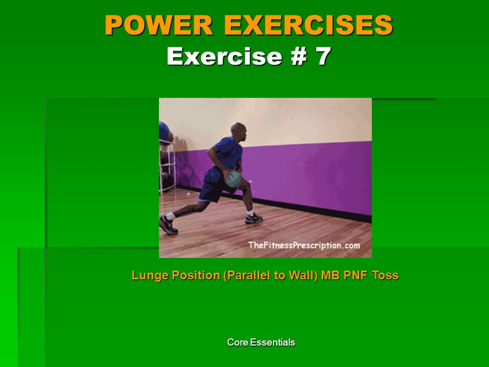 POWER EXERCISES Exercise # 7