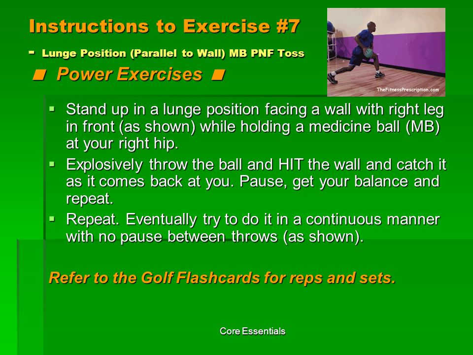Instructions to Exercise #7 - Lunge Position (Parallel to Wall) MB PNF Toss < Power Exercises <