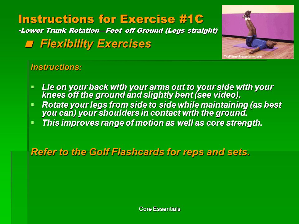 Instructions for Exercise #1C -Lower Trunk Rotation—Feet off Ground (Legs straight) < Flexibility Exercises