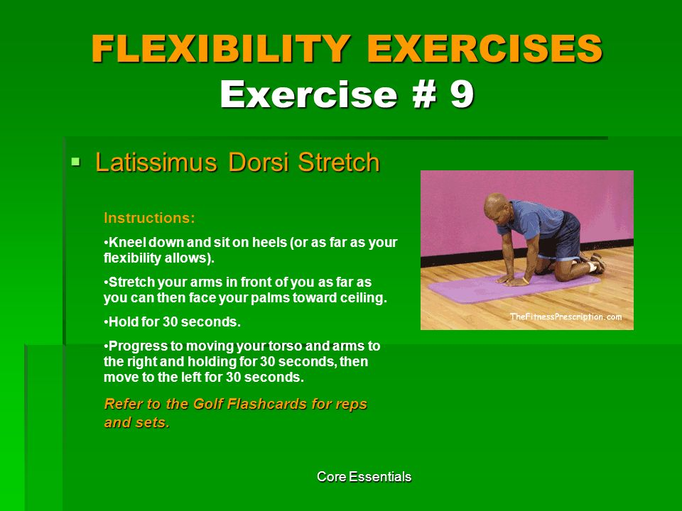 FLEXIBILITY EXERCISES Exercise # 9