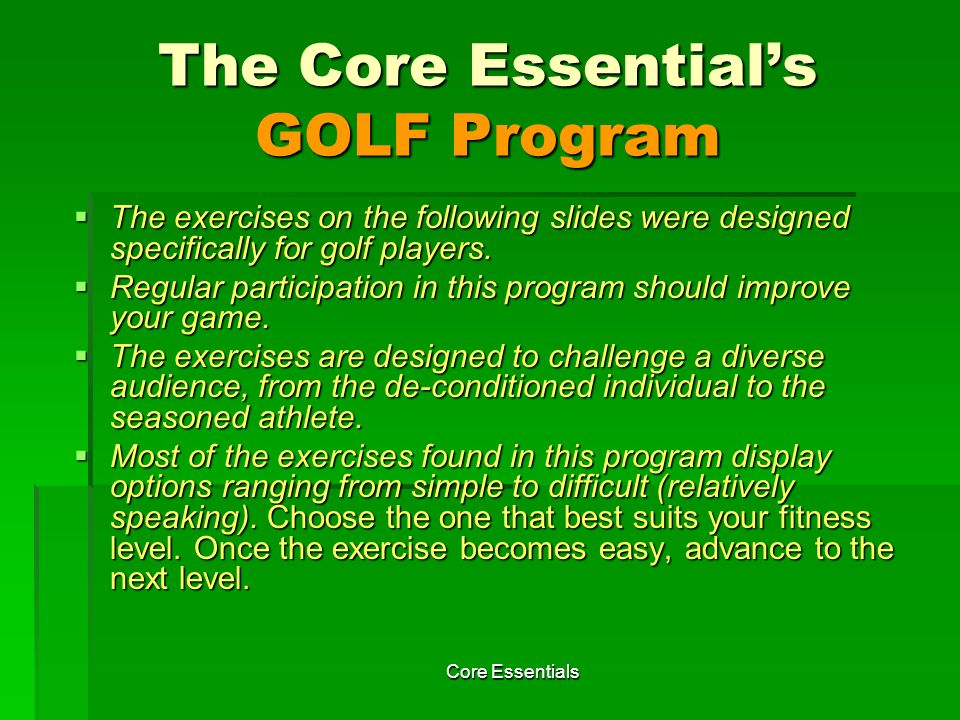 The Core Essential's GOLF Program