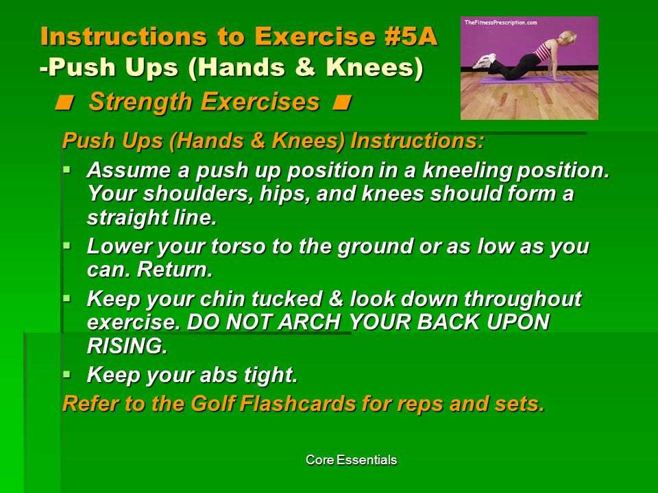 Instructions to Exercise #5A -Push Ups (Hands & Knees) < Strength Exercises <