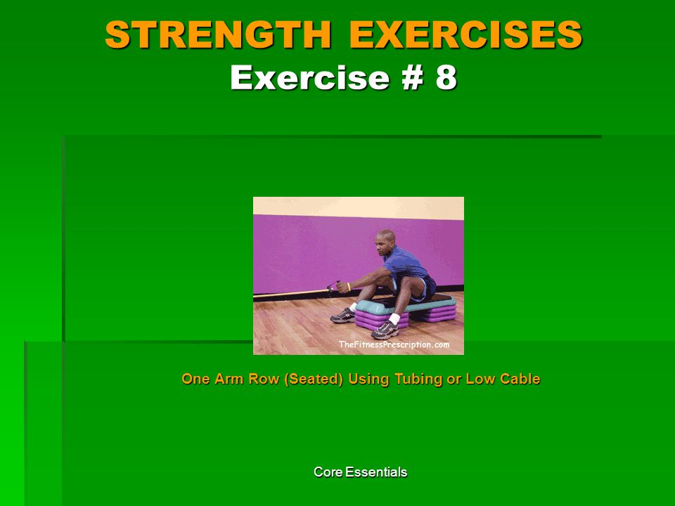 STRENGTH EXERCISES Exercise # 8