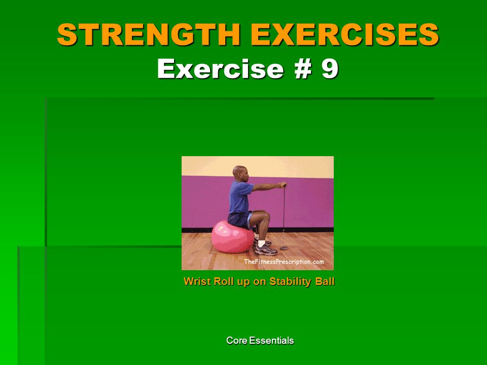 STRENGTH EXERCISES Exercise # 9
