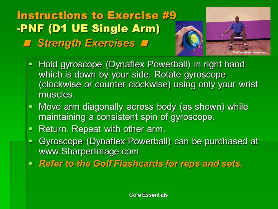 Instructions to Exercise #9 -PNF (D1 UE Single Arm) < Strength Exercises <