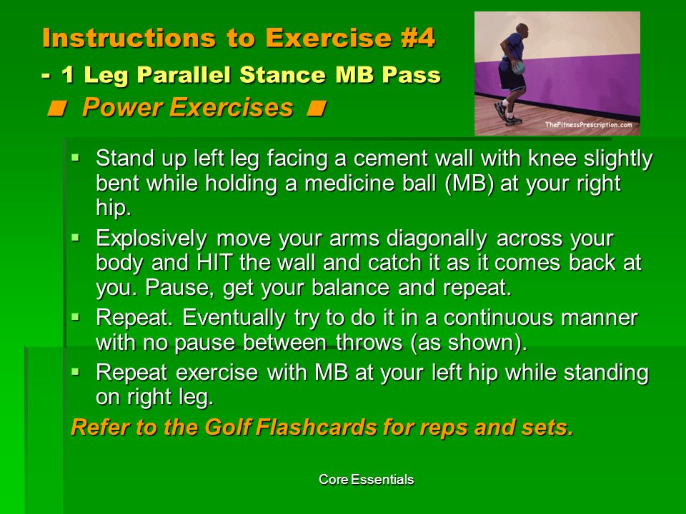 Instructions to Exercise #4 - 1 Leg Parallel Stance MB Pass < Power Exercises <